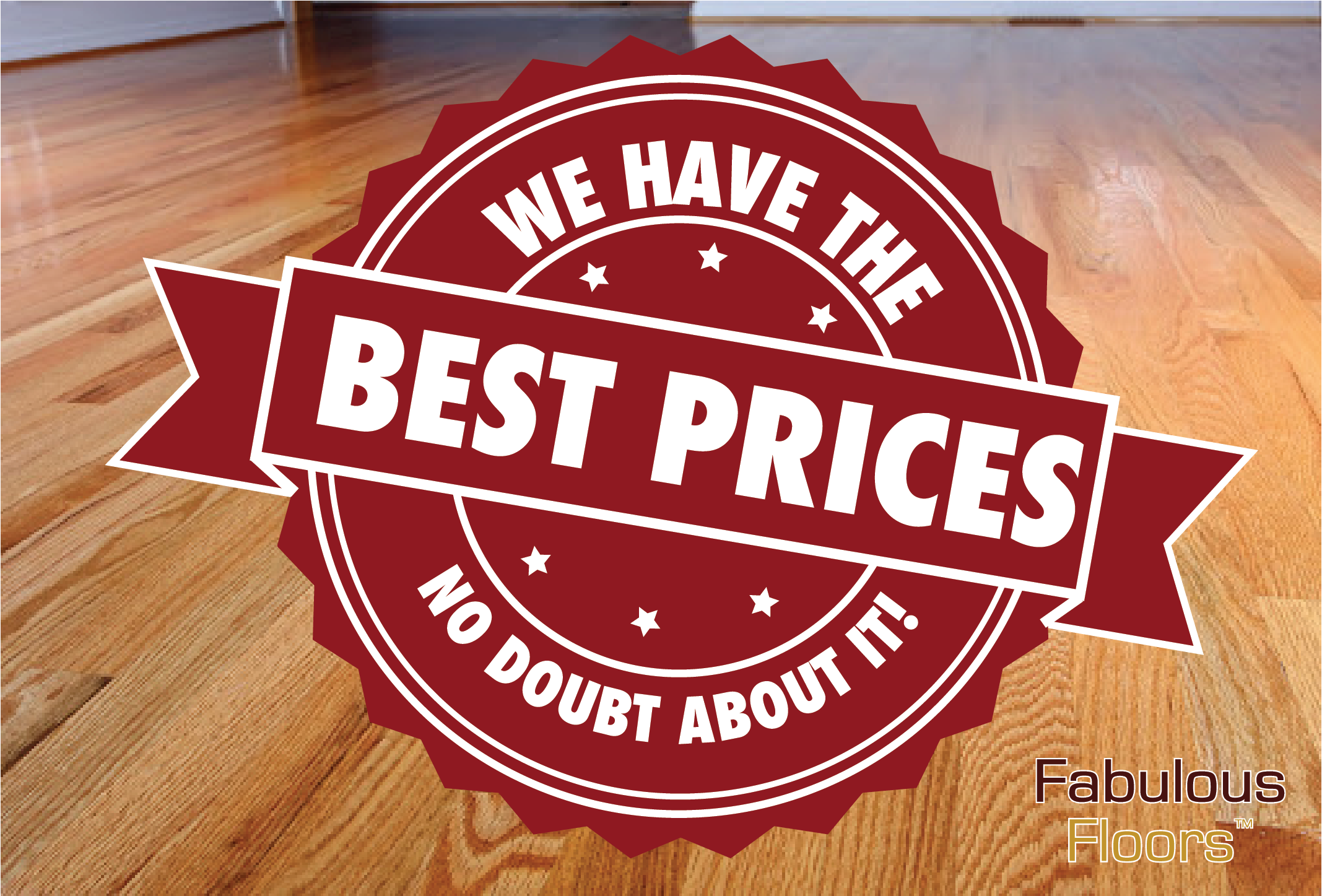 The best prices, no doubt about it